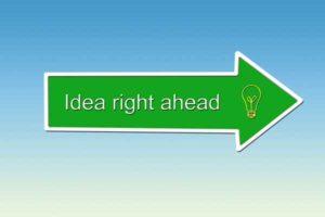 the words idea right ahead on arrow sign